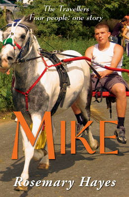 Mike by Rosemary Hayes