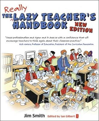 The Lazy Teacher's Handbook by Jim Smith