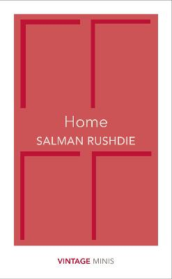 Home by Salman Rushdie