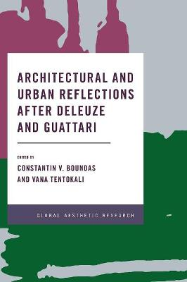 Architectural and Urban Reflections after Deleuze and Guattari book
