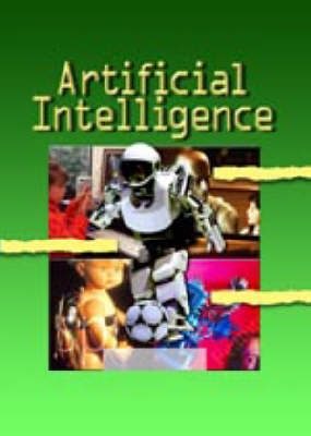 Artificial Intelligence by Anne Rooney