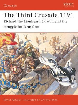 The Third Crusade by David Nicolle