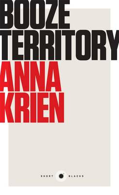 Booze Territory: Short Black 6 by Anna Krien