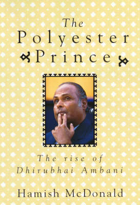 Polyester Prince by Hamish McDonald