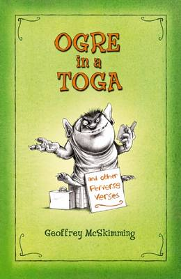 Ogre in a Toga by Geoffrey McSkimming