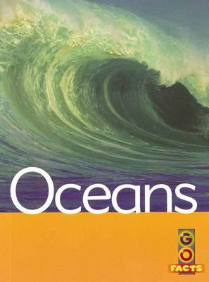 Oceans (Go Facts Oceans) by Garda Turner