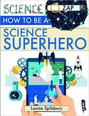 How To Be A Science Superhero book