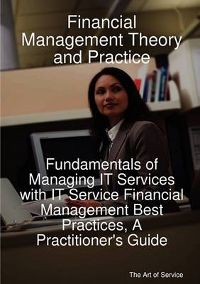 Financial Management Theory and Practice by Gerard Blokdijk