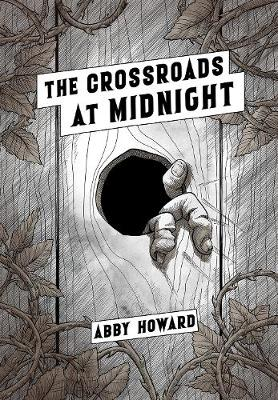 The Crossroads at Midnight by Abby Howard