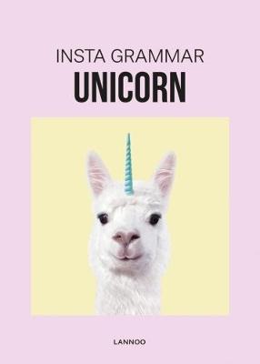 Insta Grammar: Unicorn by Irene Schampaert