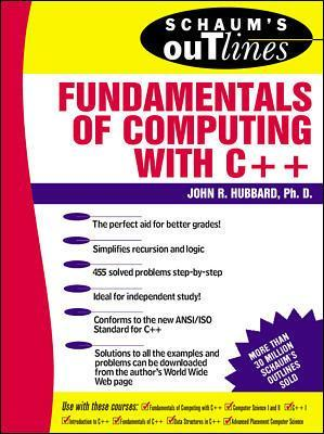 Schaum's Outline of Fundamentals of Computing with C++ by John Hubbard