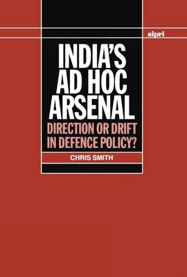 India's ad hoc Arsenal by Chris Smith
