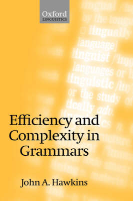 Efficiency and Complexity in Grammars book