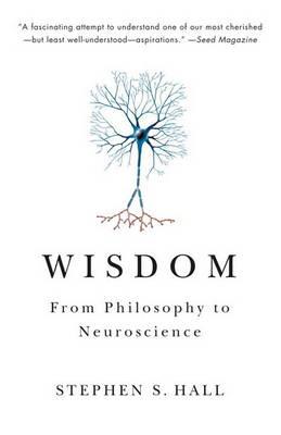 Wisdom by Stephen S. Hall