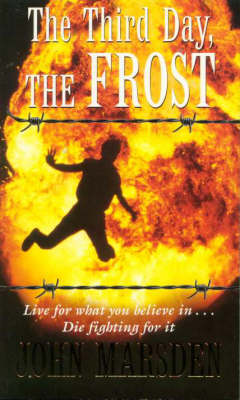 Third Day, the Frost by John Marsden