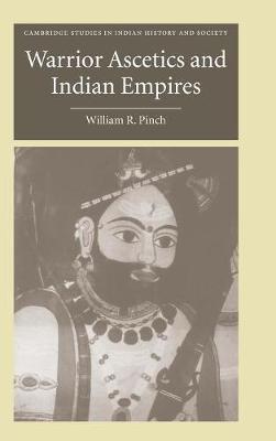 Warrior Ascetics and Indian Empires book