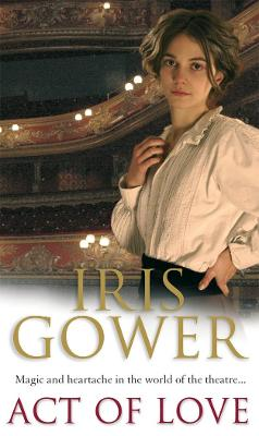 Act Of Love by Iris Gower