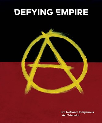 Defying Empire by National Gallery of Australia