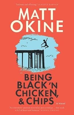 Being Black 'n Chicken, and Chips by Matt Okine
