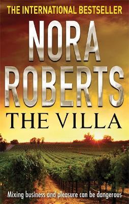 Villa by Nora Roberts