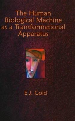 Human Biological Machine as a Transformational Apparatus book
