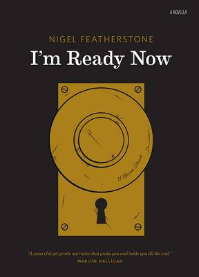 I'm Ready Now by Nigel Featherstone