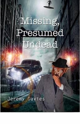 Missing, Presumed Undead book