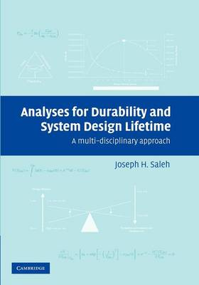 Analyses for Durability and System Design Lifetime by Joseph Homer Saleh