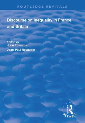 Discourse on Inequality in France and Britain by John Edwards