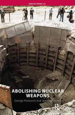 Abolishing Nuclear Weapons by George Perkovich