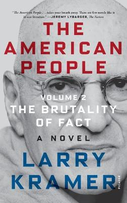The American People: Volume 2: The Brutality of Fact: A Novel book