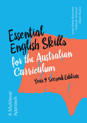 Essential English Skills for the Australian Curriculum Year 9 2nd Edition by Anne-Marie Brownhill