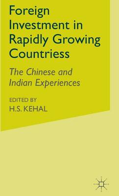 Foreign Investment in Rapidly Growing Countries by H. S. Kehal