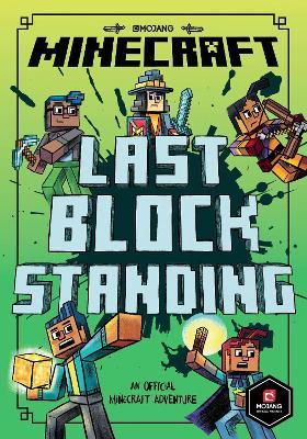 Minecraft: Last Block Standing (Woodsword Chronicles #6) by Nick Eliopulos