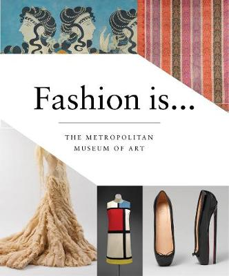 Fashion Is... book