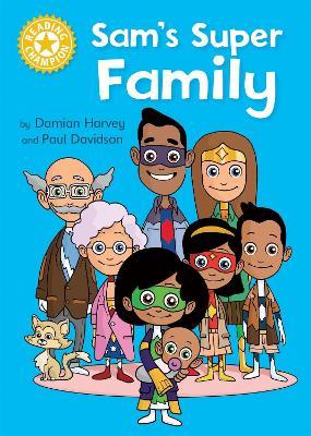 Reading Champion: Sam's Super Family by Damian Harvey