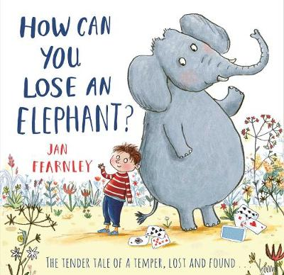 How Can You Lose an Elephant by Jan Fearnley