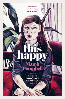 This Happy: Shortlisted for the An Post Irish Book Awards 2020 book