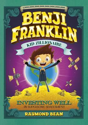 Investing Well (in Supersonic Spaceships!) by Raymond Bean
