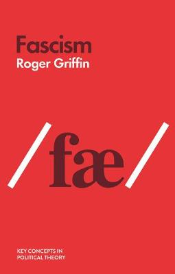 Fascism by Roger Griffin