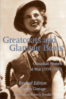 Greatcoats and Glamour Boots by Carolyn Gossage