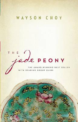 Jade Peony by Wayson Choy