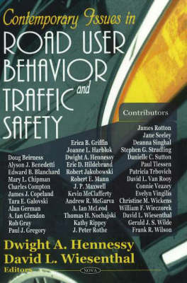 Contemporary Issues in Road User Behavior & Traffic Safety by Dwight A. Hennessy