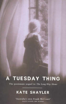 Tuesday Thing, A by Kate Shayler