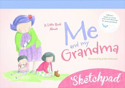 A Little Book About Me and My Grandma Sketchpad book