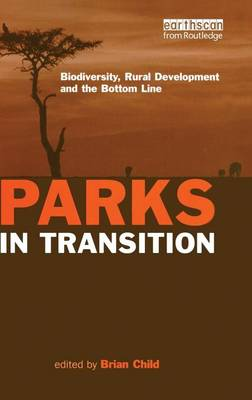 PARKS IN TRANSITION by Brian Child