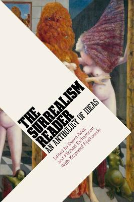 Surrealism Reader: An Anthology of Ideas book