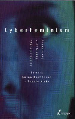 Cyberfeminism by Susan Hawthorne