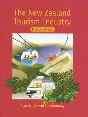The New Zealand Tourism Industry by Alan Collier