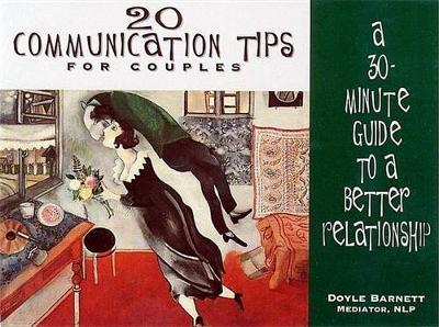 20 Communication Tips for Couples by Doyle Barnett